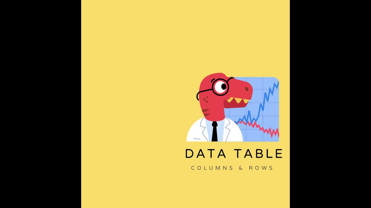 DS for Dummies EP02 - Data table rows and columns
