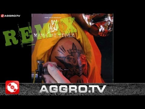 SIDO - MAMA IST STOLZ (FUEGO REMIX) - AGGRO BERLIN REMIX (OFFICIAL HD VERSION AGGROTV)