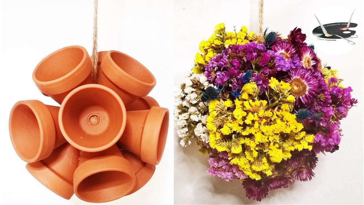 Jak Zrobić Wiszącą Kulę Z Doniczek I Suszonych Kwiatów Pomysły Plastyczne Dla Każdego