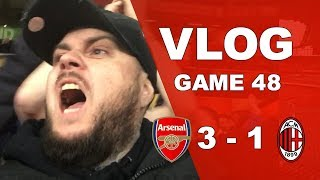 ARSENAL 3 v 1 AC MILAN - WE GOT THE JOB DONE - MATCHDAY VLOG