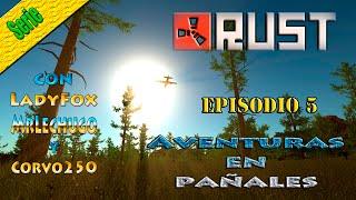 Serie | RUST | Aventuras en pañales | Ep.5 | C/LadyFox y Mrlechugo