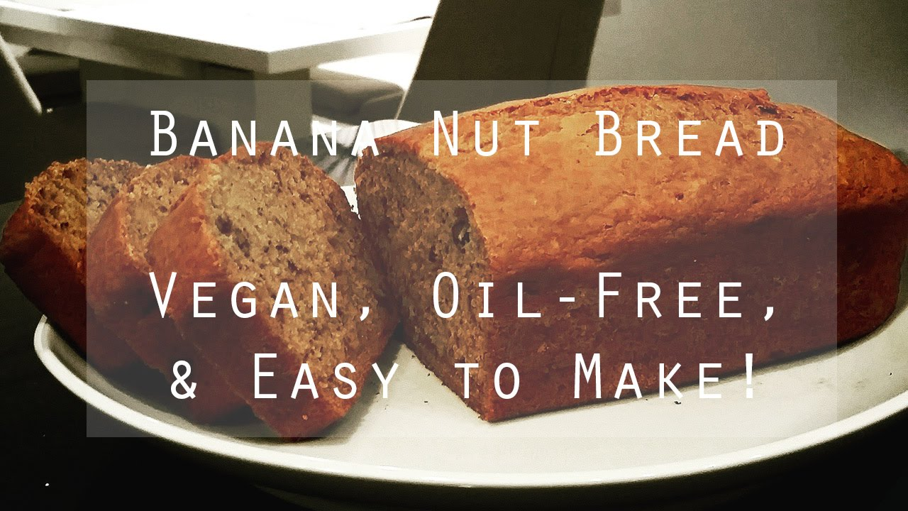 Vegan Banana Nut Bread Oil Free Healthy Amp Easy To Make