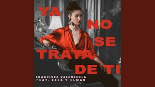 Ya No Se Trata de Ti (Acoustic Version)