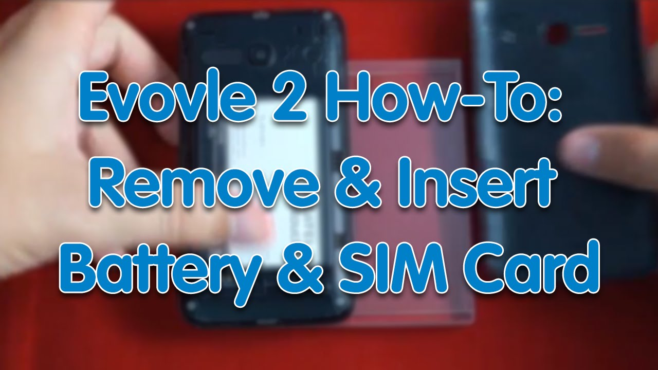 how to take out sim card from iphone 4 evolve 2 how to remove and insert battery and sim card 1510