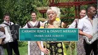 Repeat youtube video Carmen Ienci - Inima iara iubesti (Full HD)