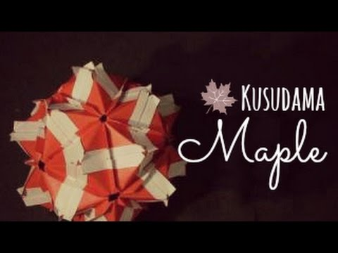 Origami Ball Kusudama Maple Instructions Tadashi Mori Youtube