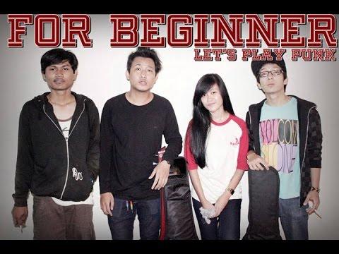 For Beginner (Band Skatepunk Jakarta - Indonesia)   Papan Luncur