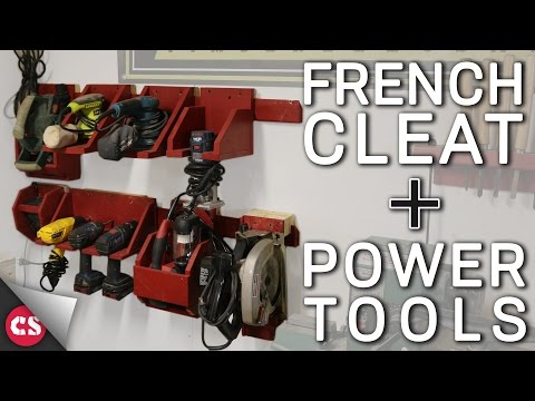 Storing Power Tools! - The French Cleat