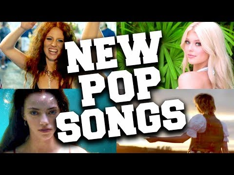 New Pop Music 2018 - Latest Pop Songs to Add to Your Playlist