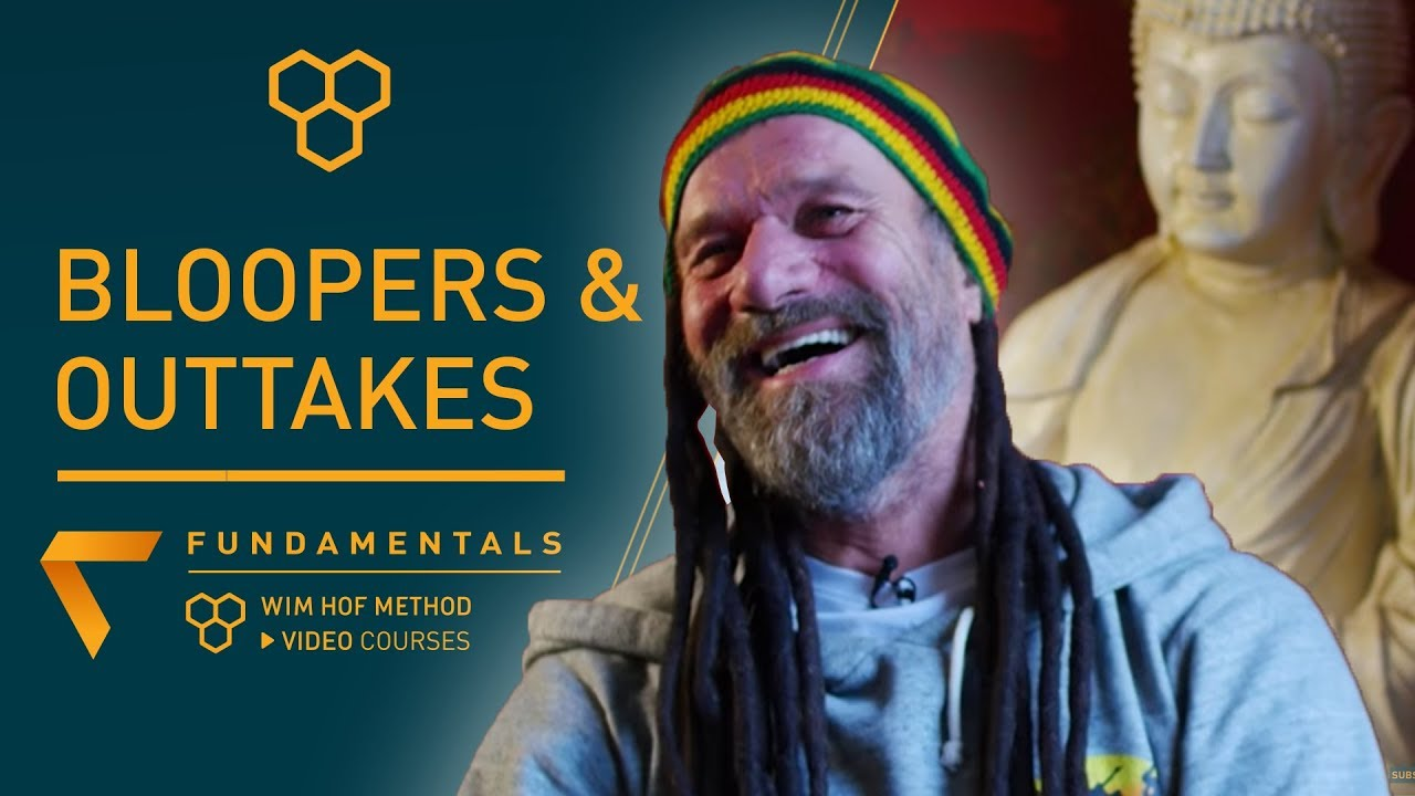WIM HOF BLOOPERS & OUTTAKES | FUNDAMENTALS VIDEO COURSE