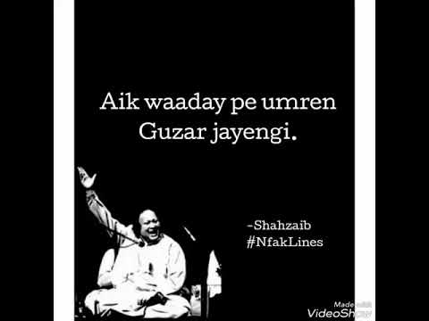 Wo Bewafa Ho Gaye Dekhte Dekhte - Best Lines - Heart Touching Nusrat Fateh NfakLines