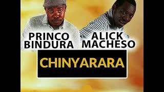 Princo Bindura ft Alick Macheso   - Chinyarara  -   December 2017