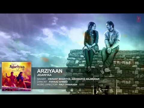 Exclusive Arziyaan Full Audio Song Jigariyaa