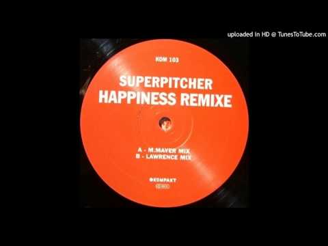 Superpitcher~Happiness [Michael Mayer Remix]