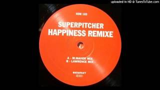 Superpitcher~Happiness [Michael Mayer Remix]