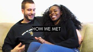 HOW WE MET | RELATIONSHIP VLOG 💋 (#10)