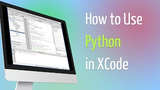 How to Use Python in XCode