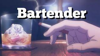 Bartender AMV - LostHumanity