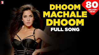 Video Dhoom Machale Dhoom - Full Song | DHOOM:3 | Katrina Kaif download MP3, 3GP, MP4, WEBM, AVI, FLV Januari 2018