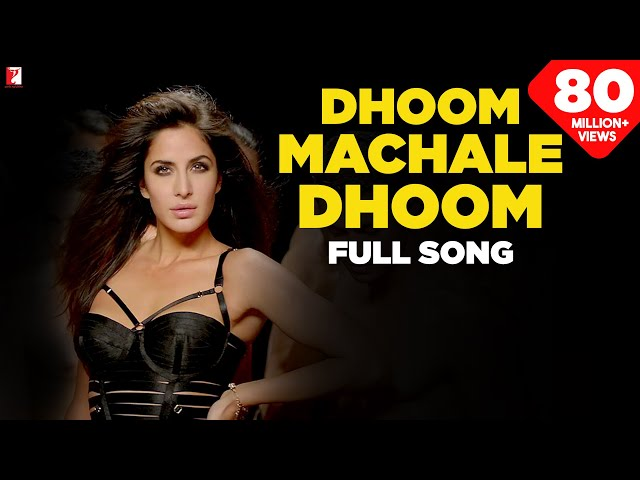 Dhoom Machale Dhoom - Full Song | DHOOM:3 | Katrina Kaif | Aditi Singh Sharma