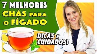 7 Melhores Chás para o Fígado – Dicas e como Fazer