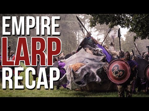 LARP EVENT RECAP (Empire - Autumn - 2017) Tabletop Weekly