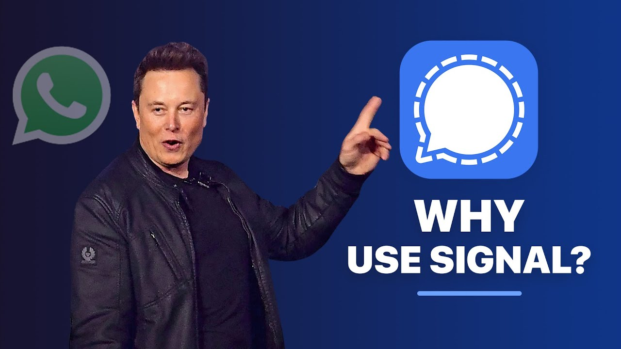 Why Elon Musk suggested to use Signal over WhatsApp