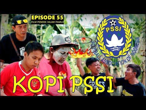 KOPI PSSI (Episode 55 Film Pendek Hajar Pamuji)