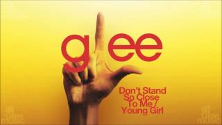 Don't Stand So Close To Me / Young Girl | Glee [HD FULL STUDIO]