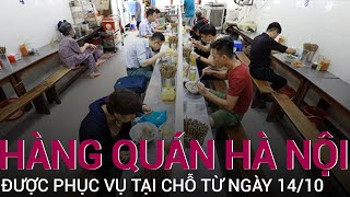 [Nóng] Hà Nội: Hàng quán được phục vụ ăn, uống tại chỗ từ 6h ngày 14/10 | VTC Now