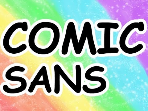 A Defense of Comic Sans