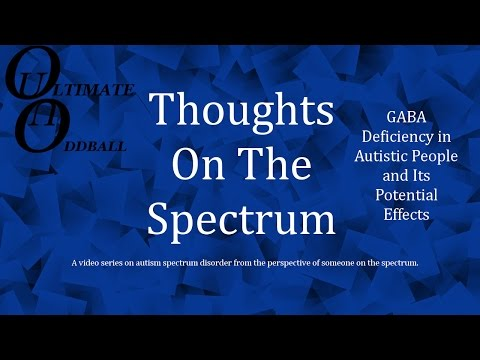 G.A.B.A. Deficiency in Autistic People and The Potential Effects