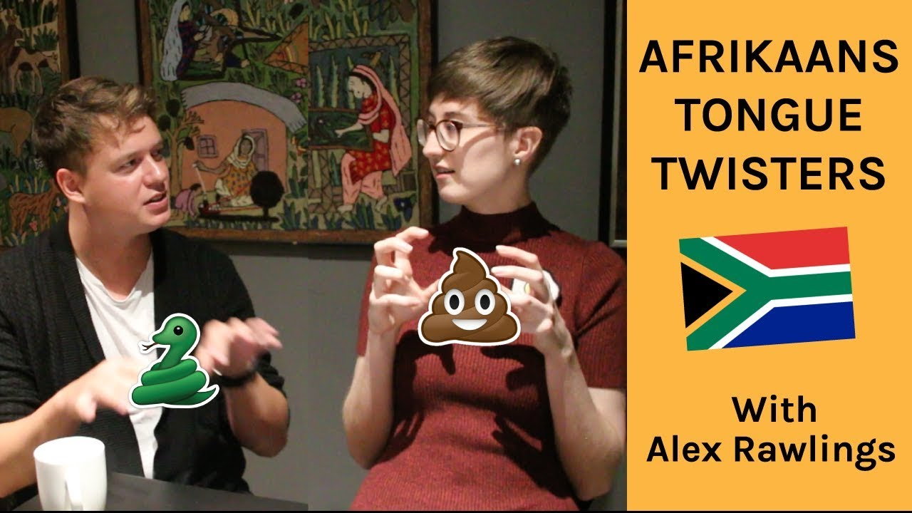 Afrikaans tongue twisters and difficult words | Tongknopers en  nuutskeppings in Afrikaans
