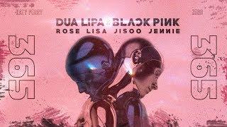 Katy Perry, Zedd, BlackPink, Dua Lipa - 365 kisses and makeup (Mashup)