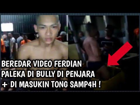 KASIAN ? BEREDAR VIDEO FERDIAN PALEKA DI B*lly DI PENJARA DAN DI MASUKIN TONG S4MP4H !!