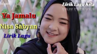 Download lagu Nissa Sabyan Ya Jamalu lirik