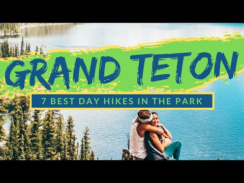 7 BEST DAY HIKES IN GRAND TETON NATIONAL PARK   USA's Most Stunning National Park [ALL YOU NEED!]