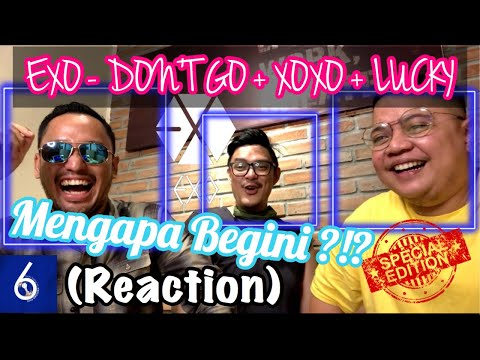 EXO - DON'T GO + XOXO + LUCKY, MENGAPA BEGINI ‼️ (reaction)
