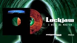 Lockjaw - I Will Be Master PM008