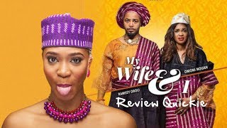 MY WIFE AND I MOVIE | Review Quickie