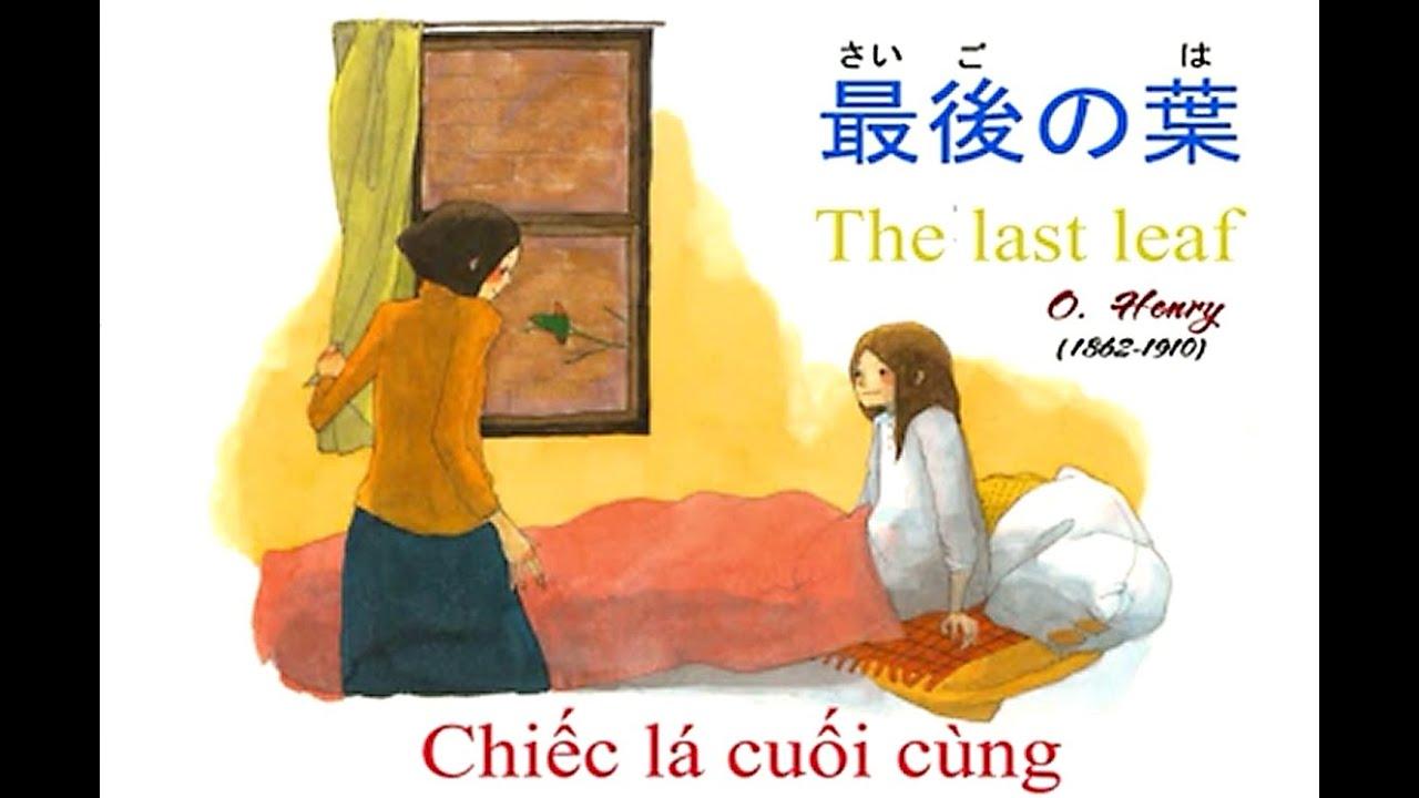 [Kênh học tiếng Nhật] Nghe kể truyện tranh – Chiếc lá cuối cùng