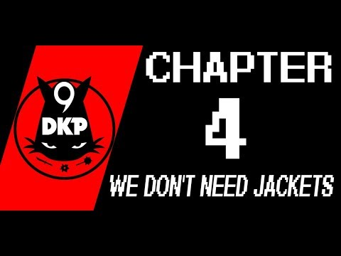 9DKP Micro Animation Chapter 4: We Don't Need Jackets