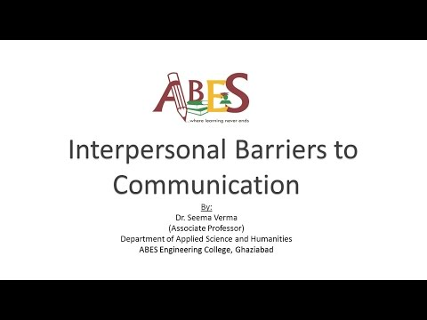 Interpersonal Barriers To Communication By Dr. Seema Verma
