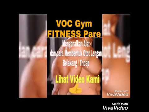 Tutorial Fitness Latihan Otot Lengan Belakang (Tricep) Di VOC Gym Fitness Center Pare thumbnail
