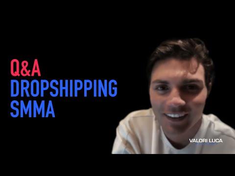 DROPSHIPPING / SMMA Q&A