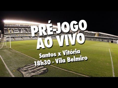 Santos x Vitória | PRÉ-JOGO AO VIVO | Brasileirão (17/11/16)