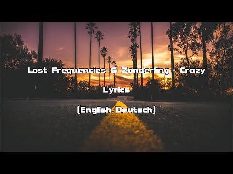 Lost Frequencies & Zonderling - Crazy (Lyrics [English/Deutsch])