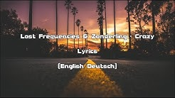Lost Frequencies & Zonderling - Crazy (Lyrics [English/Deutsch])