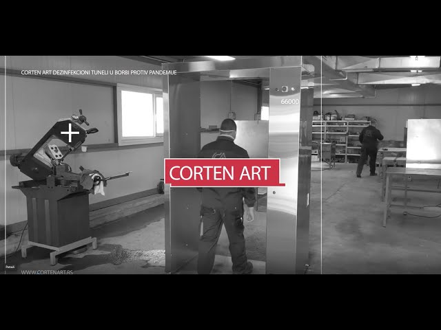 Corten Art dezinfekcioni tuneli u suzbijanju pandemije COVID19 - Disinfection tunnel