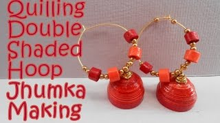 Quilling New Double Shaded Hoop Jhumka Design | Tutorial